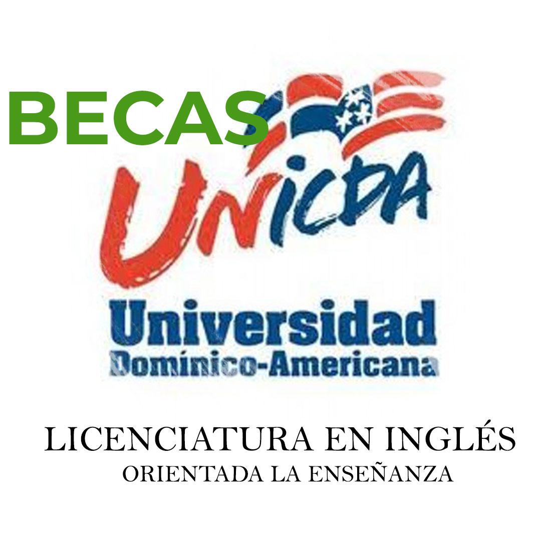 Becas, UNICDA, Licenciatura en Ingles, Becas Ingles, INAFOCAM, MESCYT