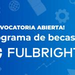 Becas Fulbright-MESCYT 2020